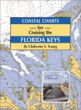 Coastal Charts for Cruising the Florida Keys