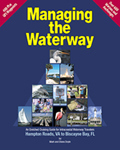 Managing the Waterway - A Cruiser's Guide to the ICW